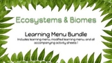 Ecosystems & Biomes Learning Menu