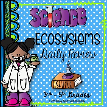 Ecosystems Daily Review