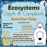 Ecosystems Depth and Complexity Activities Only