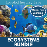 Ecosystems Differentiated Inquiry Labs Bundle