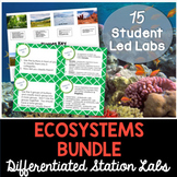 Ecosystems - Differentiated Science Station Labs - 10 Student Led Labs