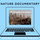 Ecosystems/Ecology Project: Nature Documentary