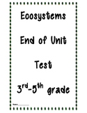 Ecosystems End of Unit Test