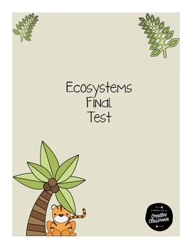 Ecosystems Final Test