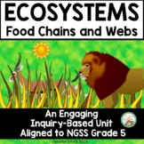 Ecosystems Inquiry Unit  Food Chains and Food Webs