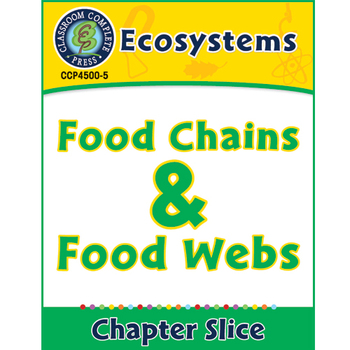 Ecosystems: Food Chains and Webs Gr. 5-8