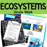 Ecosystems: Habitats & Adaptations Interactive Science Notebook