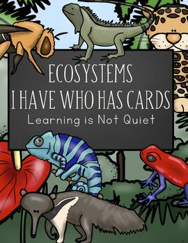 Ecosystems I Have Who Has Cards