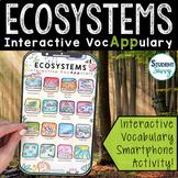 Ecosystems Interactive VocAPPulary - Vocabulary App Activity