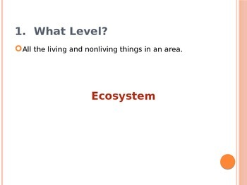 Ecosystems - Level of Organization - Formative Assessment