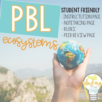Ecosystems- Project Based Learning