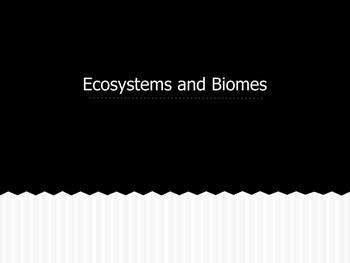 Ecosystems-Powerpoint and Guided notes