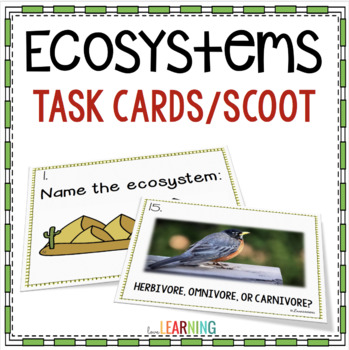 Ecosystems Task Cards and SCOOT Game