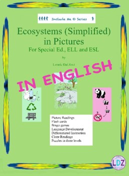 Ecosystems (Simplified)  in Pictures for Special Ed., ELL and ESL Students