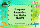 Ecosystems & Stop Motion Animation Project