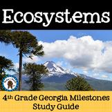 Ecosystems Study Guide - 4th Grade Review Georgia Milestones