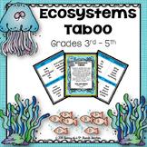 Ecosystems Taboo