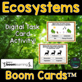 Ecosystems Task Cards - Digital Boom Cards™