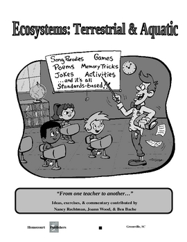 """Ecosystems: Terrestrial & Aquatic- """"Who Needs the Textbook?""""(16 pages)"""