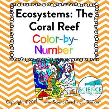 Ecosystems: The Coral Reef Color-by-Number