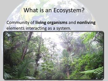 Ecosystems Unit 1 - Presentation 1 of 3