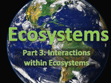 Ecosystems Unit 1 - Presentation 3 of 3