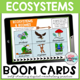 DISTANCE LEARNING Ecosystems Vocabulary Boom Cards
