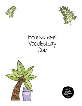 Ecosystems Vocabulary Quiz