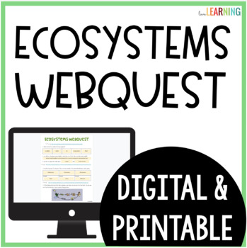 Ecosystems Webquest - An Internet Activity