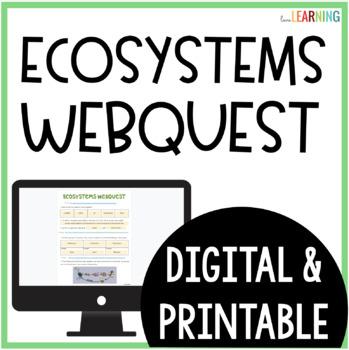 Ecosystems Webquest {An Internet Activity}
