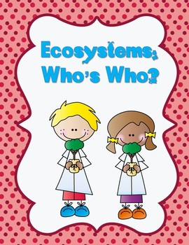 Ecosystems: Who's Who
