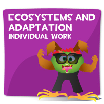 Ecosystems and Adaptation Individual Work