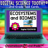 Ecosystems and Biomes Digital Science Toothy ® Task Cards