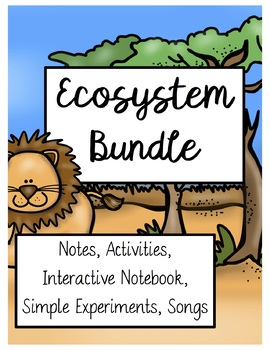 Ecosystems and Biomes MEGA BUNDLE! 314 Pages! (Advanced, SPED, Spanish, ESOL)
