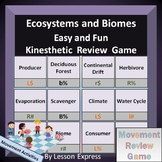 Ecosystems and Biomes Terminology -- Kinesthetic Review Game