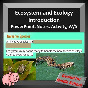 Ecosystems and Ecology Introduction -- PowerPoint, Notes, Review Worksheets