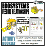 Ecosystems and Feeding Relationships Activity Booklet