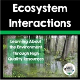 Ecosystems and Interactions, Bundle For Middle School