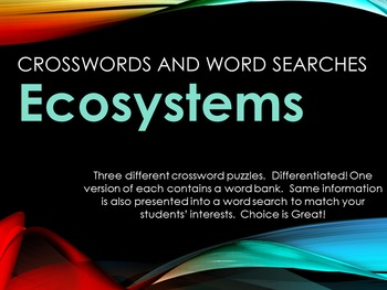 Ecosytems! Vocabulary Activities Crosswords and Word Searches
