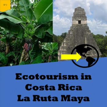 Ecotourism in Costa Rica and El Salvador; 2 units - SP Intermediate 1
