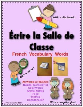 Écrire la Salle de Classe (Write the Room in French)