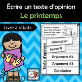 Écrire un texte d'opinion - Thème -  Le printemps(French FSL)