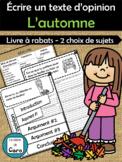 Écrire un texte d'opinion  - L'automne - Série 1 (FRENCH FSL)