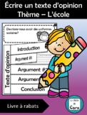 Écrire un texte d'opinion -Thème: L'école #2