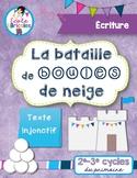 Écriture- La bataille de boules de neige