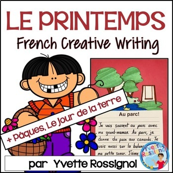 Écriture - Le printemps - Pâques - Le jour de la terre - French Writing prompts