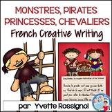Écriture sans préparation (French Writing prompts) Monstres, pirates, princesses