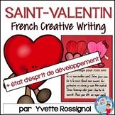 Écriture sans préparation (French Writing prompts) St.-Valentin, État d'esprit
