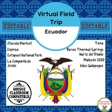 Ecuador Virtual Field Trip