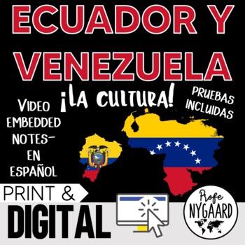 Ecuador y Venezuela Culture- video embedded notes (en español)